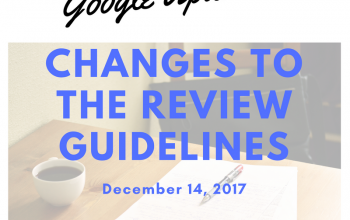 Google Makes 14 Changes to the Review Guidelines