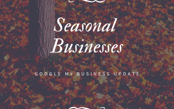 Google Updates the Guidelines for Seasonal Businesses