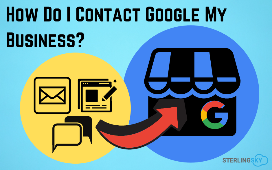 how to contact google my business sterling sky seo
