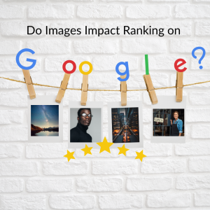 Do Images Impact Ranking on Google [Case Study] Sterling Sky