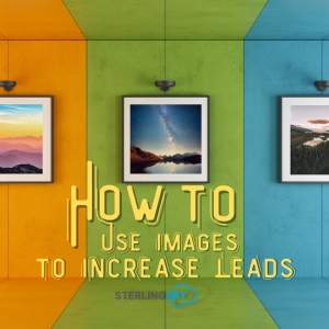 How to Use Images to Increase Leads